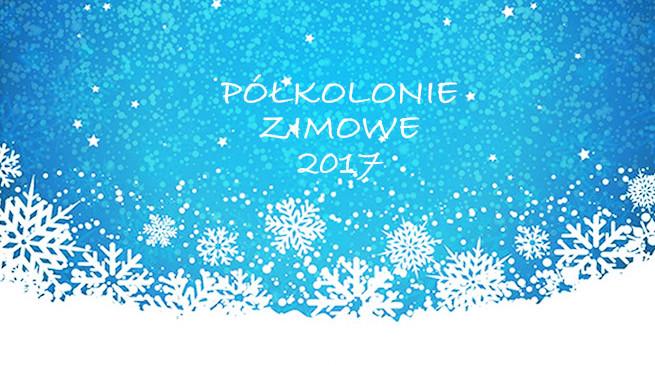 półkolonie ZIMOWE 2017